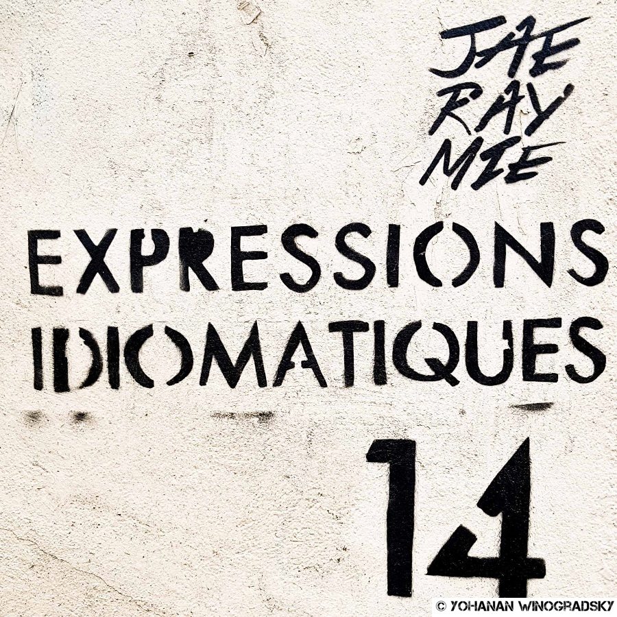 streetart paris par jaeraymie collection expressions idiomatiques